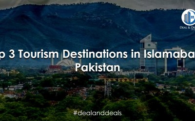 Top 3 Tourism Destinations in Islamabad Pakistan