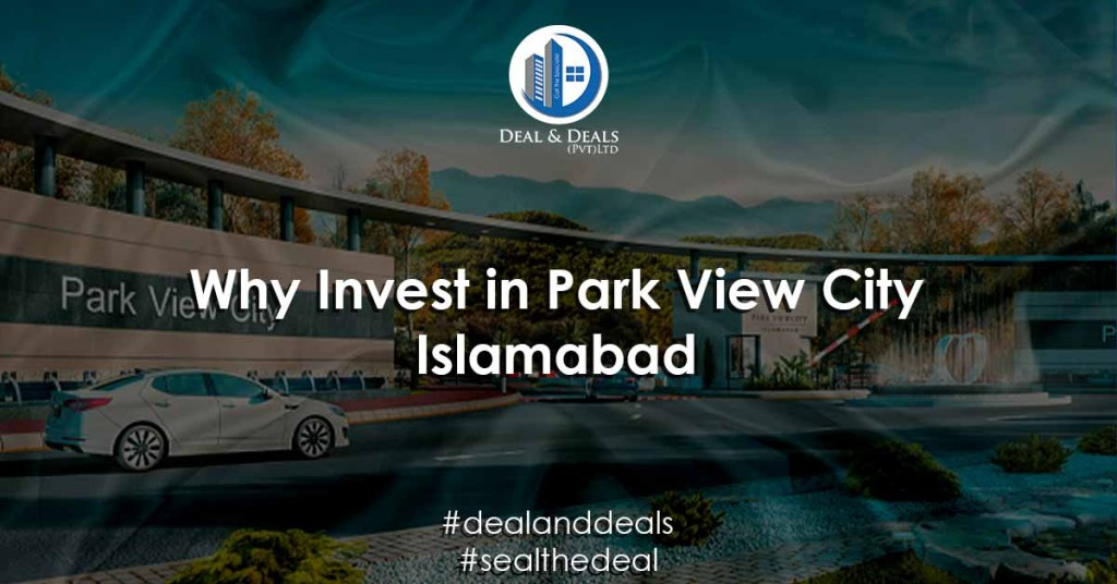 Why Invest in Park View City Islamabad