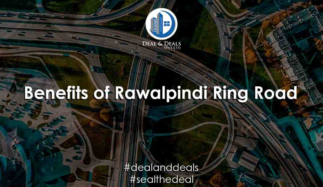 Benefits of Rawalpindi Ring Road For Blue World City Islamabad