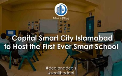 Capital Smart City Islamabad to Host the First Ever Smart School