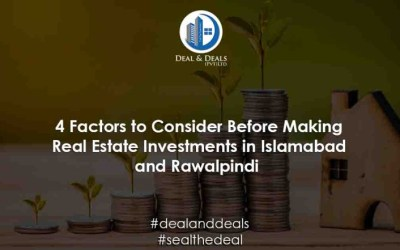 4 Factors to Consider Before Making Real Estate Investments in Islamabad
