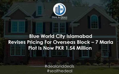Blue World City Islamabad Revises Pricing For Overseas Block