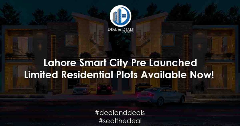 Lahore Smart City Pre Launched – Limited Residential Plots Available Now!