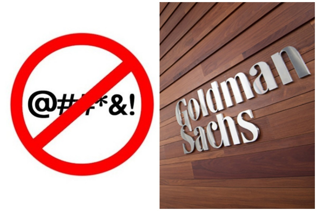 Goldman Sachs Will No Longer Tolerate Filthy Talk On