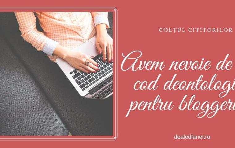 Colțul cititorilor: Avem nevoie de un cod deontologic pentru bloggeri?