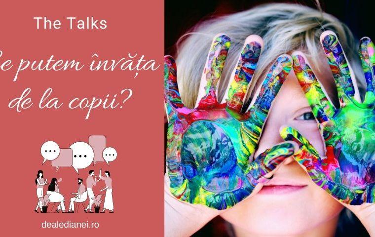 The Talks: Ce putem învăța de la copii?