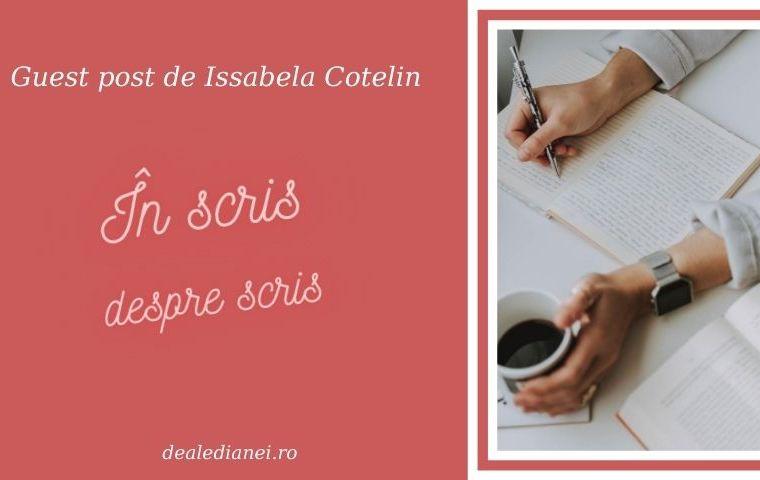 În scris despre scris (guest post)