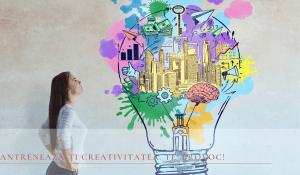 antrenează-ți creativitatea