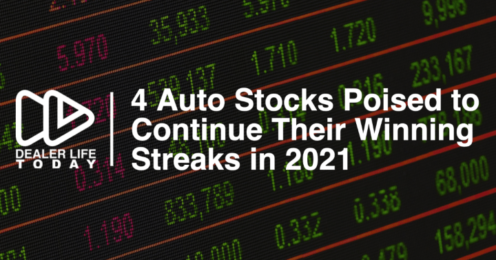 4 Auto Stocks Poised to Continue Their Winning Streaks in 2021