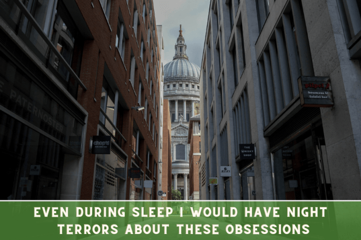 Describing having night terrors with St Pauls in background