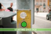 Starting over OCD