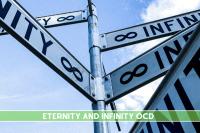 Eternity and Infinity OCD