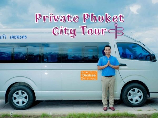 private phuket city tour by dealsee