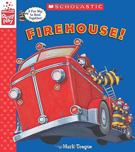 Firehouse! (A StoryPlay Book) Hardcover