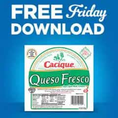 February 22 only, download your coupon for 1 FREE Cacique Queso Fresco (10 oz.). Redeem by Sunday, March 10. Available in most stores. FREE Cacique Queso Fresco at Kroger