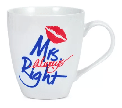 Macy's : Mrs. Always Right Mug Just $1.99 (Reg : $7)