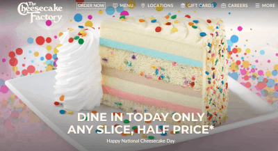 Cheesecake Factory : Half Price Cheesecake (Today Only)