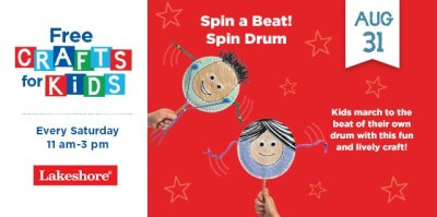 Storytime and Activities Featuring A Tale of Two Tribes at Barnes & Noble on Saturday Spin a Beat! Spin Drum Crafts at Lakeshore Learning Saturday Free Workshops at Home Depot Craft and class events at American Girl Stores