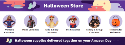Shop for halloween from Amazon Halloween store and you don't need to go for many stores for your halloween shopping and even you don't need to get out of your couch :) You can get all your halloween shopping items together on single preferred Amazon Day of week.
