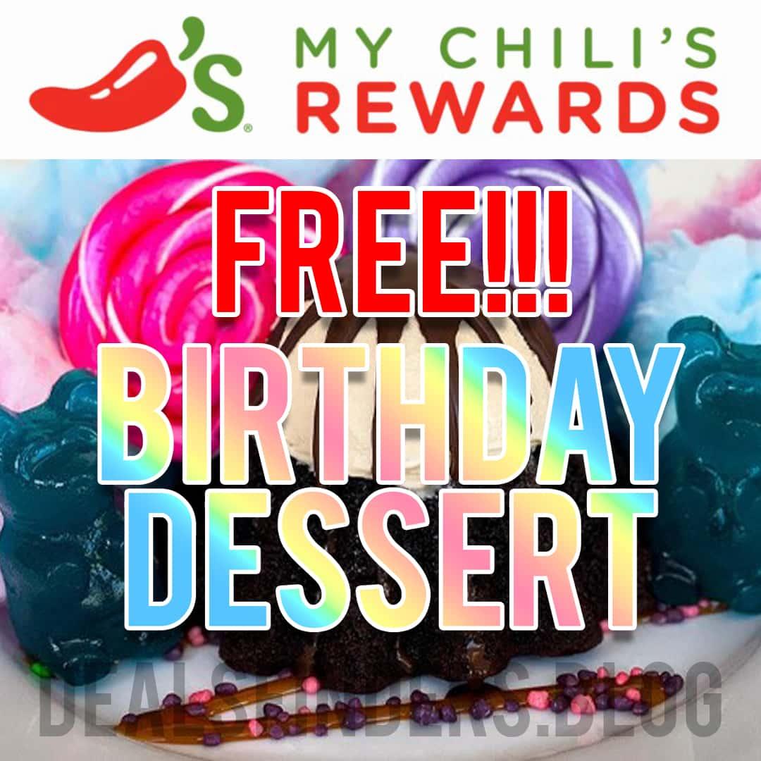 Chili's FREE Birthday Dessert!