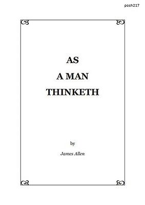 As A Man Thinketh By James Allen {EBook} | DeAltar