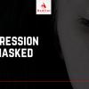 Depression unmasked