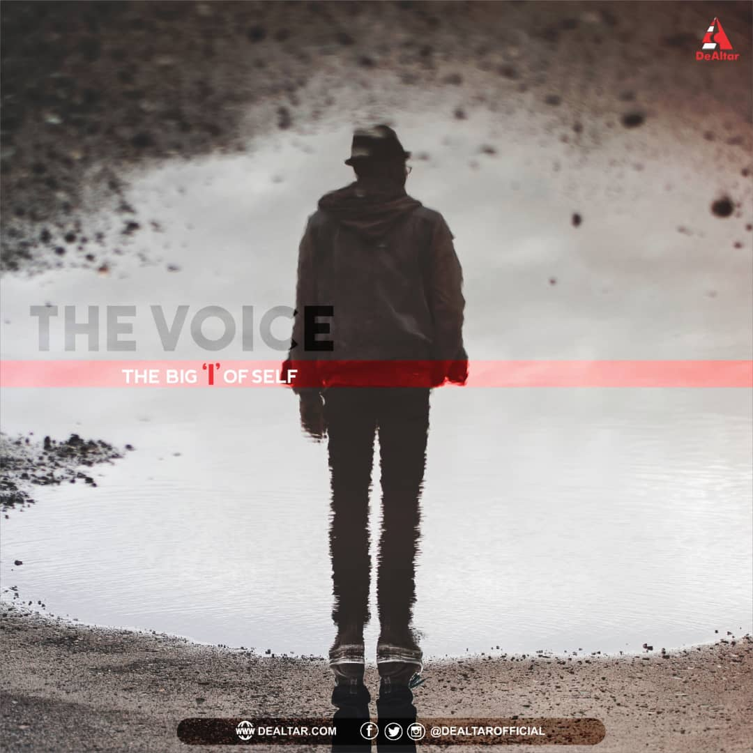 The Big I Of Self - The Voice