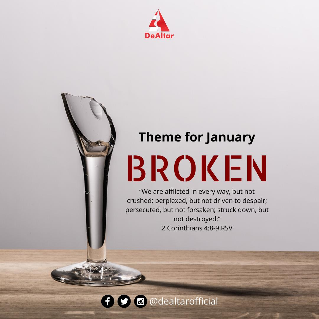 Theme For January 2020: Broken