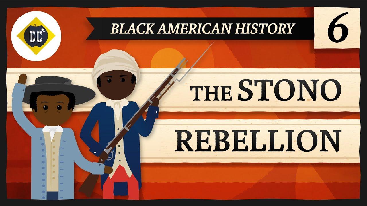 The Stono Rebellion: Crash Course Black American History #6