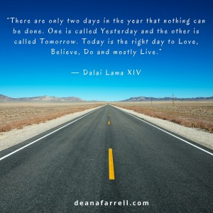 What will you do with today?