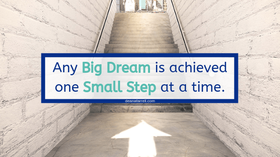 https://deanafarrell.com/dream-big-plan-small/