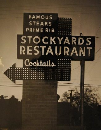 Stockyards sign, 1954 - photo from Stockyards Restaurant's Facebook page
