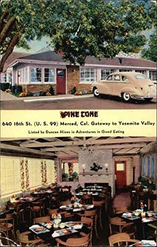 Original Pine Cone Restaurant, Merced, late 1940s