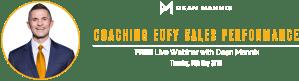 Dean Mannix - Coaching EOFY Sales Performance - Live webinar