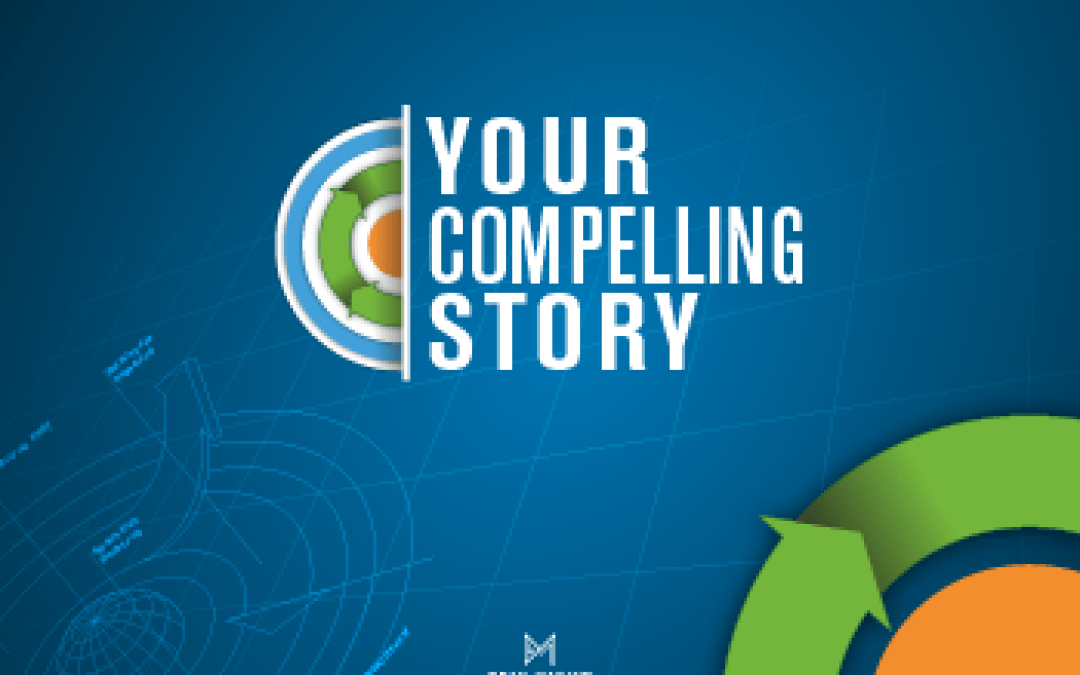 Your Compelling Story – Goals