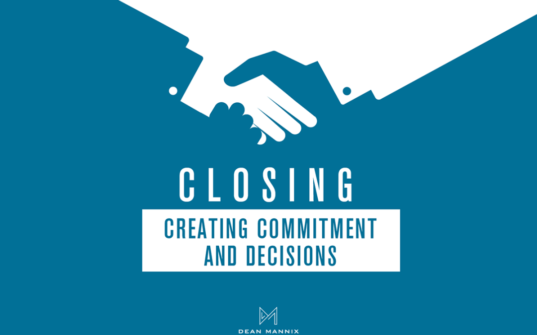 Closing – Creating Commitment and Decisions Package