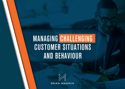 Managing Challenging Customer Situations and Behaviour