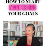 How To Start Manifesting Your Goals with Deanna Castro