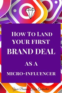Land Your First Brand Deal As A Micro-Influencer On Instagram