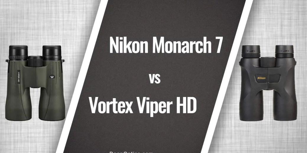 Nikon Monarch 7 vs Vortex Viper HD 10x42 Binoculars Comparison