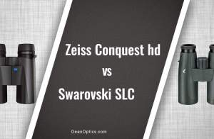 Swarovski SLC vs Zeiss Conquest HD binoculars