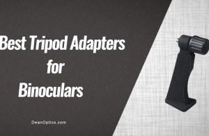 binoculars tripod adapters