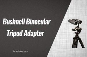 tripod adapter for bushnell binoculars