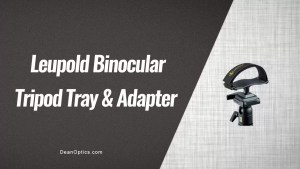 leupold tripod adapter tray for binoculars