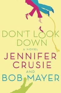 don t look down mayer bob crusie jennifer