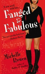 Fanged and Fabulous by Michelle Rowen