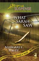what-sarah-saw