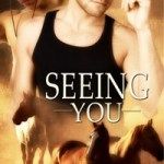 Seeing You