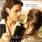 The Duke's Redemption by Carla Capshaw
