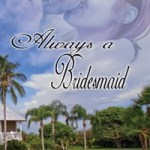 AlwaysABridesmaid by Elaine Hopper